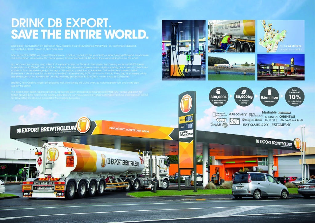 """""""Brewtroleum"""" DB Export Beer DB Export Brewtroleum, a biofuel created with DB's surplus yeast flurry (and emitting 8% less carbon), was rolled out to 62 Gull petrol stations across NZ (and made each forecourt an ambient ad). With beer market declining 6% a year, sales of DB Export grew 10%, as up and down the country men rallied to save the planet."""